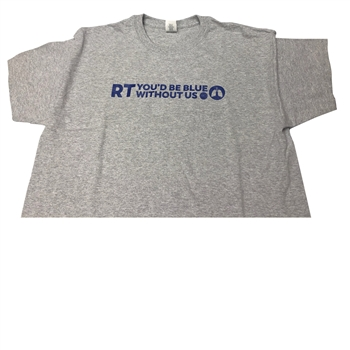 0105L RT You'd be Blue Grey T-Shirt, Large (8coupons)