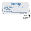 "2504 ""P/M Tag"" label with laminate shield, 150/roll"