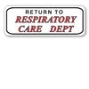 "2510 ""Return to Respiratory Care Dept"" label, 200/roll"