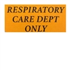 2511 Respiratory Care Dept Only Label 200/roll