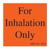 2519 INHALATION ONLY SQUARE LABEL