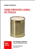 FARE PRIVATE LABEL IN ITALIA<br>di Mario Cignacco