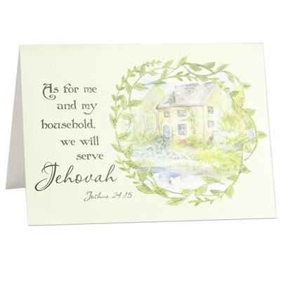 As for me and my household, we will serve Jehovah, Joshua 24:15. Theocratic greeting card