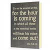 When it is difficult to come up with just the right words, our biblical greeting cards say it all. Based on John 5:28, 29