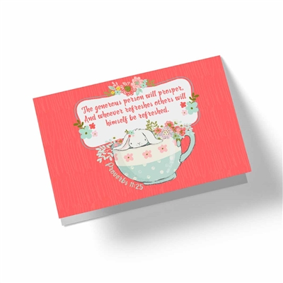 The Generous Person Will Prosper - Biblical Greeting Card