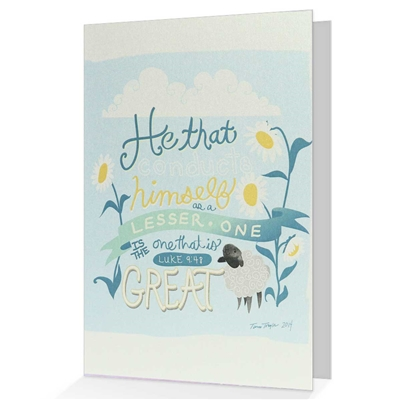 Give an Encouraging Greeting Card based on Luke 9:48