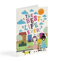 A card for a variety of occasions featuring the words: 'Best Life Ever'