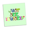 "Fun fridge magnets ""Just See Yourself"""