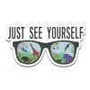 "Fun Fridge Magnet with the phrase ""Just see yourself"""