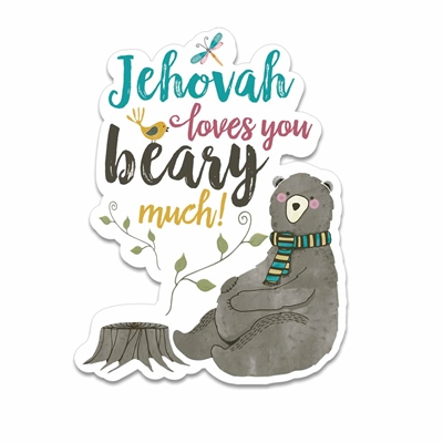 "Fun Fridge Magnet with the phrase ""Jehovah love you beary much!"""