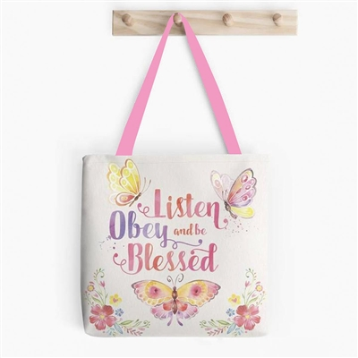 'Listen Obey and be Blessed' Tote