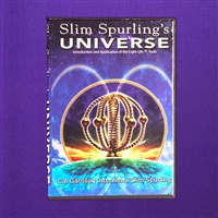 Slim Spurling's Universe: Introduction & Application of Light-Life Tools 2 DVD's