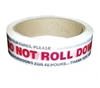 RED/WHITE DO NOT ROLL DOWN TAPE