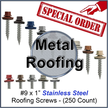 #9 x 1 Stainless Steel Metal Roofing Screws (250)