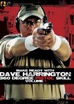 Make Ready with Dave Harrington: 360 Degree Pistol Skill Vol 1
