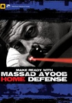 Make Ready with Massad Ayoob: Home Defense