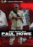 Make Ready with Paul Howe: Civilian Response to Active Shooters