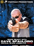 Make Ready with Dave Spaulding: Critical Space Combative Pistol