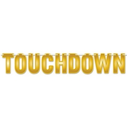 The Touchdown Streamer is made of cardstock and printed on one side only. It has gold toned lettering and measures 7 inches tall and 6 feet long. Contains one (1) per package. Simple assembly required.