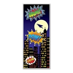The Hero Door Cover is made of an all-weather plastic material and can be used indoors and outdoors. Features superman flying over the city skyline with the iconic comic words in bright colorful writing. Measures 30 in wide and 6 ft tall. One per pack.