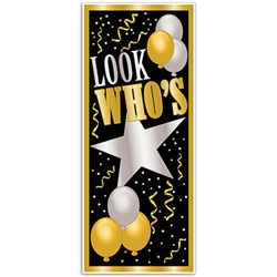 Whether your special guest is turning 1 or 101, our Look Who's Door Cover is just what you need.
