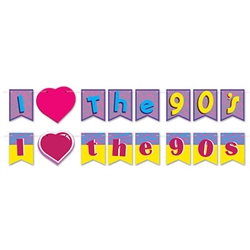 We love the 90's as much as you do, and you'll love it even more hen your party decorations include this I Love The 90's Streamer Set.  Printed both sides on cardstock, this 2 in 1 streamer set gives you more options than a 90's stock broker!