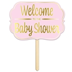 Make finding the party easy with this Foil Welcome To The Baby Shower Yard Sign in Pink.  This 15 inch wide by 10.5 inch tall yard sign is the perfect way to make sure your guests find the right place!  Completely assembled