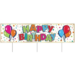 Say Happy Birthday and let the whole neighborhood know with this All Weather Jumbo Happy Birthday Yard Sign.  Made of corrugated plastic, includes three 15 inch long spikes for mounting in the yard.  Measures  47 inches wide and 11 3/4 inches tall.