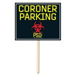 Coroner Parking Yard Sign