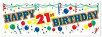 Happy 21st Birthday Sign Banner