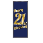 The 21st Birthday Door Cover is made of navy blue all-weather plastic with gold lettering. Measures 30 inches wide and 6 feet long. Indoor and outdoor use. One per package