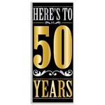 "The Here's To ""50"" Years Door Cover is made of all-weather plastic material and measures 30 inches wide and 6 feet tall. Can be used both indoor and outdoor. One per package."