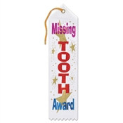 Missing Tooth Award Ribbon