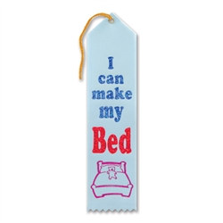 I Can Make My Bed Ribbon