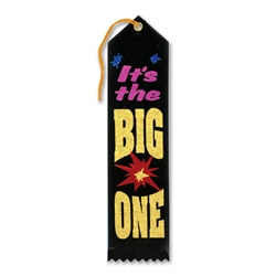 It's The Big One Ribbon
