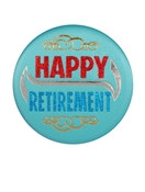 Happily Retired Satin Button