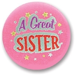 A Great Sister Satin Button