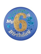 Blue My 6th Birthday Satin Button