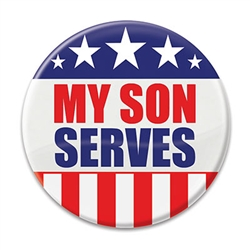 "Let the world know how proud you are of your son with these great ""My Son Serves"" Buttons! These patriotic pins are a fun and colorful way to show your appreciation for all they do."