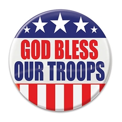 "Show tour thanks and well wished for those who serve with this ""God Bless Our troops"" Button! 