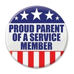 "Let the world know how proud you are of your children with these great ""Proud Parent Of A Service Member!"