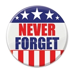 "Keep the memory of those we lost alive on September 11th with this patriotic ""Never Forget"" button.  Pins measure 2 inches in diameter and come 1 per package."