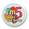 I'm 5 Years Old Today Flashing Button