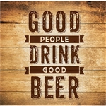 The Beer Quote Beverage Napkins are 2-ply paper napkins printed with the phrase Good People Drink Good Beer. Perfect for Oktoberfest, poker parties, and backyard barbecues! 16 napkins per package.