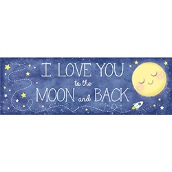 To the Moon and Back Giant Banner displays that lovely sentiment I Love You to the Moon and Back. Whether used for a baby shower decoration, or simply presented to the one you love, this giant 60 inch banner will grab anybody's attention.