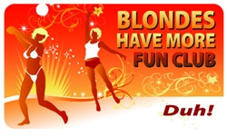 Blondes Have More Fun Plastic Pocket Card (1/Pkg)