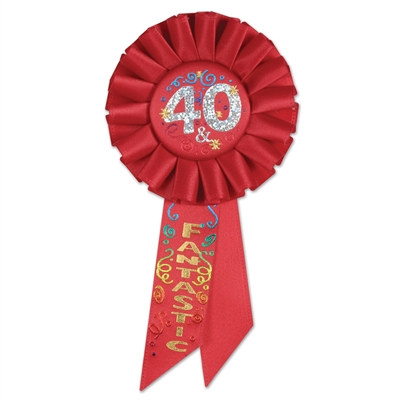 40 and Fantastic Rosette Ribbon