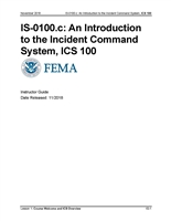 Introduction to Incident Command System, ICS-100 Instructor Guide
