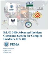 Advanced ICS for Command and General Staff, ICS-400 Instructor Guide