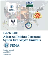 Advanced ICS for Command and General Staff, ICS-400 Student Manual